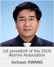 1st president of the ISUS Alumni Association Inchoon, Hwang